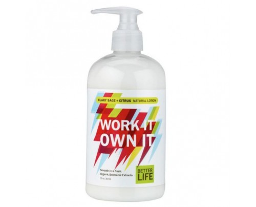 Better Life Work It. Own It. Natural Hand & Body Lotion Clary Sage & Citrus 12 oz.