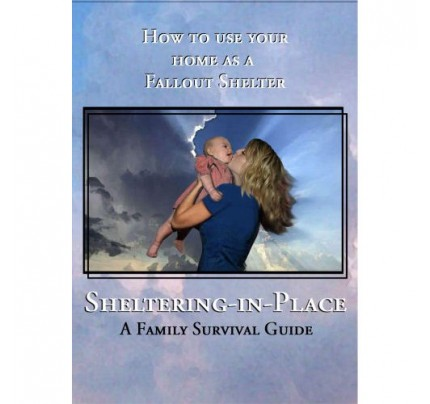Sheltering In Place – Surviving Acts of Terrorism from Biological, Chemical and Radioactive Fallout DVD
