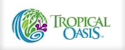 Tropical Oasis Products